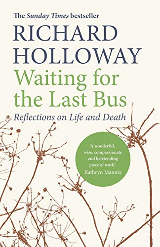 9781786890245: Waiting for the Last Bus: Reflections on Life and Death