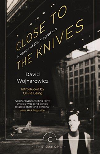 9781786890276: Close to the Knives: A Memoir of Disintegration