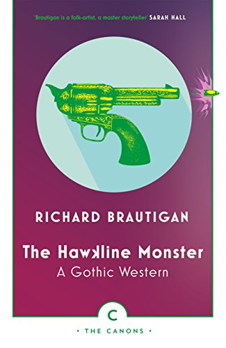 9781786890429: The Hawkline Monster: A Gothic Western (Canons)