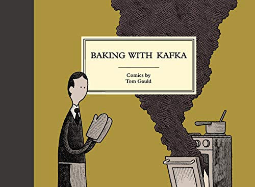 9781786891501: Baking with Kafka: Tom Gauld