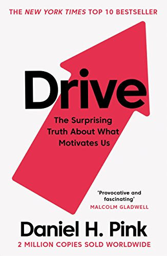 9781786891709: Drive: The Surprising Truth About What Motivates Us