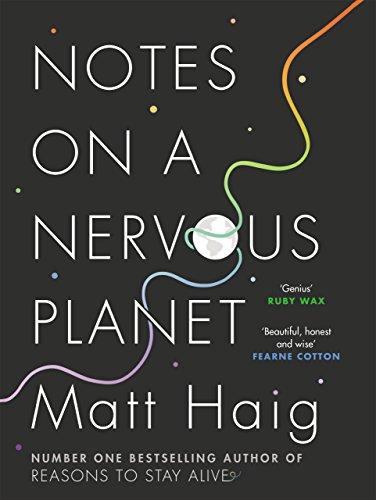 9781786892676: Notes on a nervous planet: Matt Haig