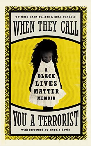 9781786893024: When They Call You a Terrorist: A Black Lives Matter Memoir