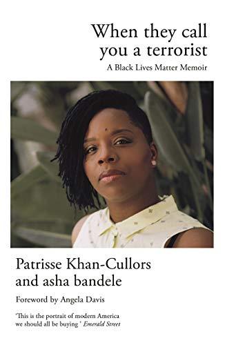 9781786893055: When They Call You a Terrorist: A Black Lives Matter Memoir