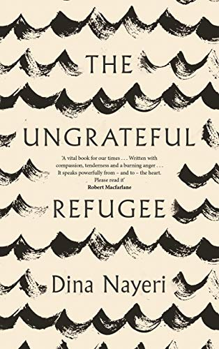 9781786893451: The Ungrateful Refugee