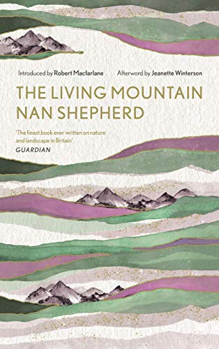 9781786897350: The Living Mountain: A Celebration of the Cairngorm Mountains of Scotland (Canons, 6)