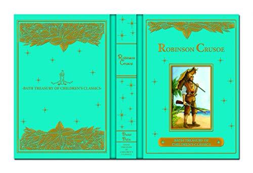 9781786907226: The Life and Adventures of Robinson Crusoe (Bath Classics)