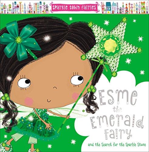 9781786920201: Sparkle Town Fairies Esme the Emerald Fairy
