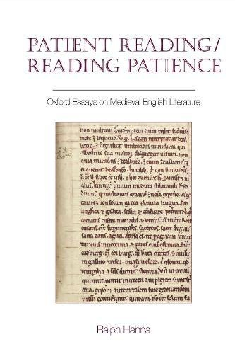 9781786940551: Patient Reading/Reading Patience: Oxford Essays on Medieval English Literature (Exeter Medieval Texts and Studies LUP)