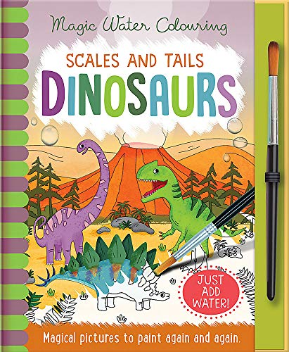 9781787009608: Scales and Tails - Dinosaurs (Magic Water Colouring)