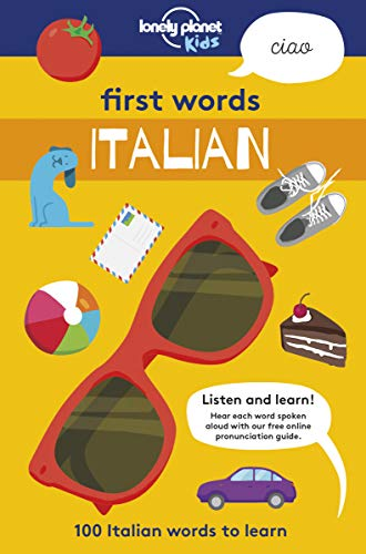 9781787012677: First Words - Italian: 100 Italian words to learn (Lonely Planet Kids)
