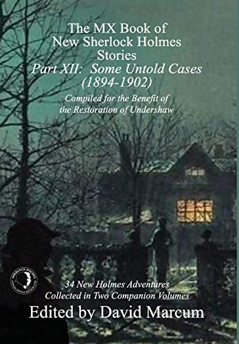 9781787053762: The MX Book of New Sherlock Holmes Stories - Part XII: Some Untold Cases (1894-1902) (12)