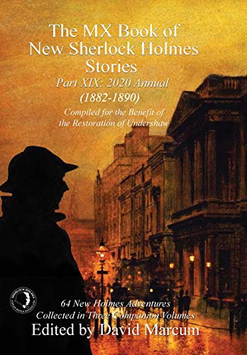 9781787055612: The MX Book of New Sherlock Holmes Stories Part XIX: 2020 Annual (1882-1890): 19