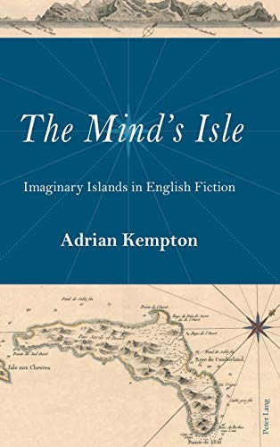 9781787073036: The Mind's Isle: Imaginary Islands in English Fiction