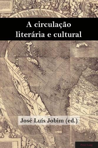 A circuladcão literária e cultural: Jose Luis Jobim