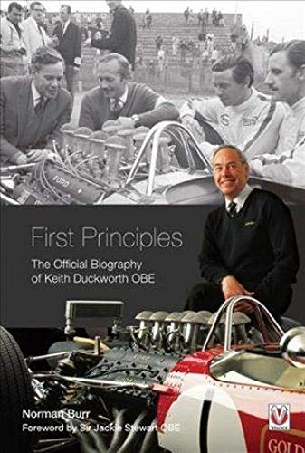 9781787111035: First Principles: The Official Biography of Keith Duckworth