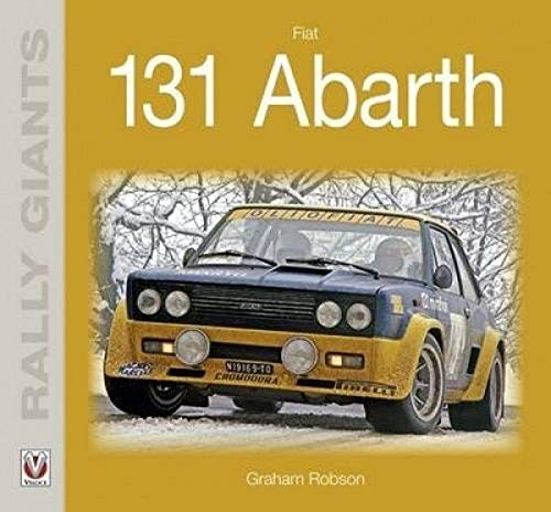 Fiat 131 Abarth (Paperback): Graham Robson