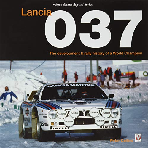 9781787111288: Lancia 037: The development and rally history of a world champion