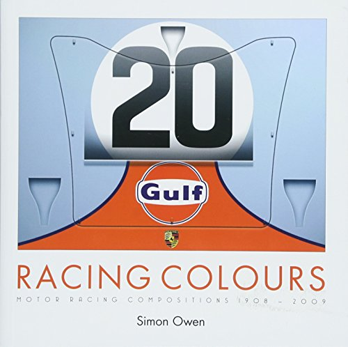 9781787111943: RACING COLOURS: MOTOR RACING COMPOSITIONS 1908-2009