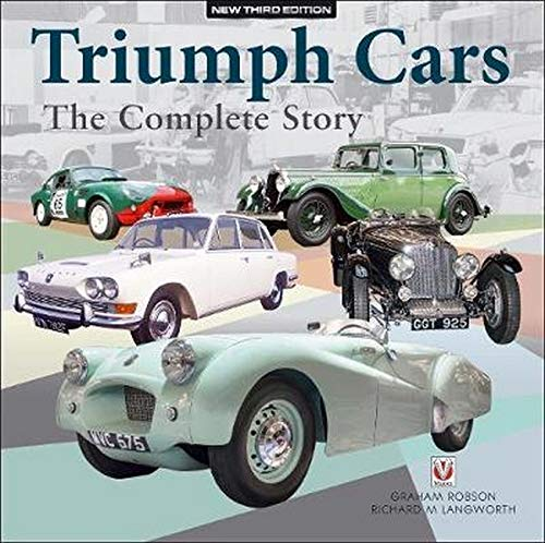 9781787112896: TRIUMPH CARS - THE COMPLETE STORY: New Third Edition