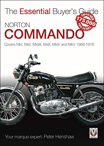 9781787116528: Norton Commando: The Essential Buyer's Guide: Covers Mki, Mkii, Mkiia, Mkiii, Mkiv and Mkv 1968 - 1978