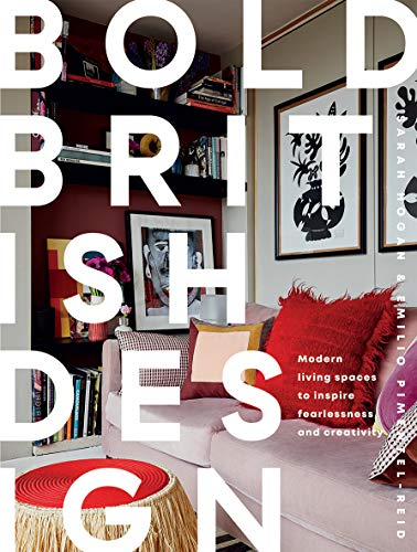 9781787135116: Bold British Design: Creating a fearless, modern living space