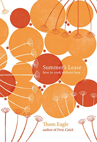 9781787135338: Summer's Lease: How to Cook Without Heat