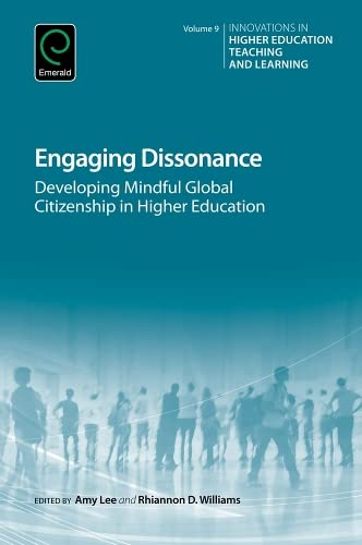 Engaging Dissonance: Developing Mindful Global Citizenship in Higher Education (Innovations in ...