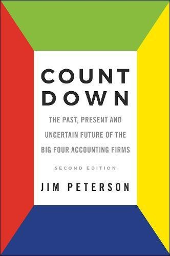 9781787147010: Count Down: The Past, Present and Uncertain Future of the Big Four Accounting Firms