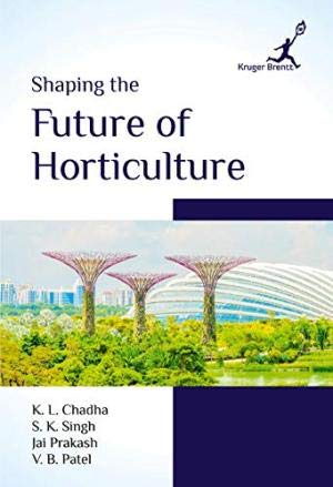 Shaping the Future of Horticulture: K. L. Chadha,