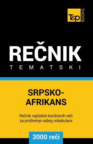 Srpsko-Afrikans Tematski Recnik - 3000 Korisnih Reci: Taranov, Andrey
