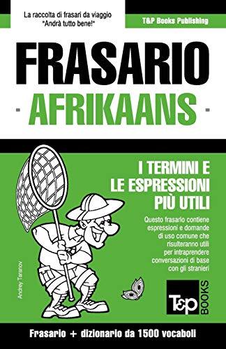 Frasario Italiano-Afrikaans e dizionario ridotto da 1500: Taranov, Andrey