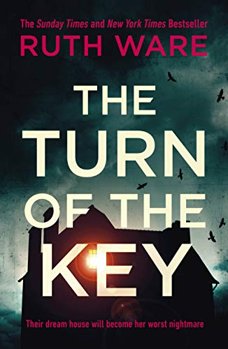 9781787300439: The Turn of the Key: the addictive new thriller from the Sunday Times bestselling author