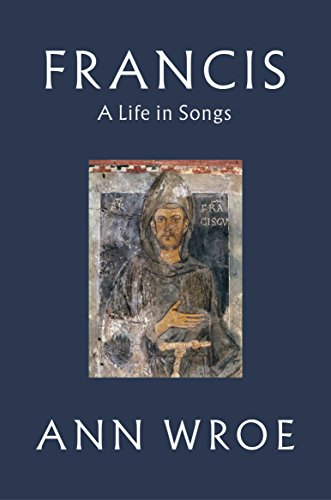 9781787331488: Francis: A Life in Songs