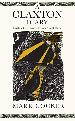 9781787331761: A Claxton Diary: Further Field Notes from a Small Planet