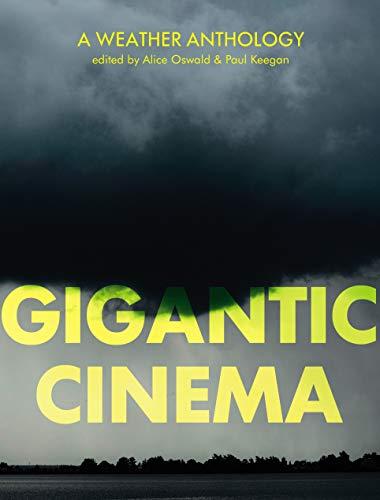 9781787332652: Gigantic Cinema: A Weather Anthology