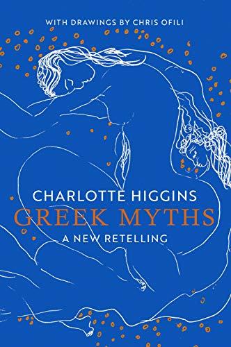 Charlotte Higgins, Greek Myths