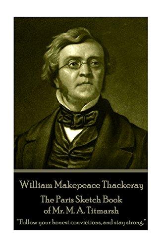 William Makepeace Thackeray - The Paris Sketch: Thackeray, William Makepeace