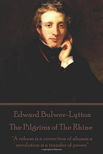 Edward Bulwer-Lytton - The Pilgrims of the: Edward Bulwer-Lytton