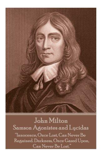 John Milton - Samson Agonistes and Lycidas: Professor John Milton