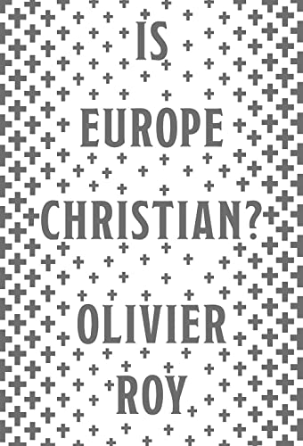 9781787381902: Is Europe Christian?