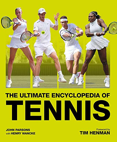 9781787390706: The Ultimate Encyclopedia of Tennis