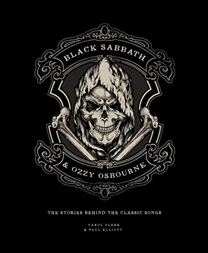 9781787392700: Black Sabbath & Ozzy Osbourne: The Stories Behind the Classic Songs (Stories Behind the Songs)