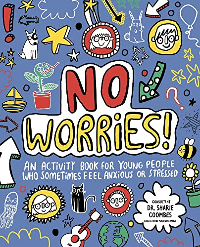 9781787410879: No Worries! Mindful Kids: An activity book for children who sometimes feel anxious or stressed