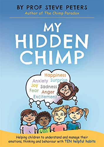 9781787413719: My Hidden Chimp: The new book from the author of The Chimp Paradox