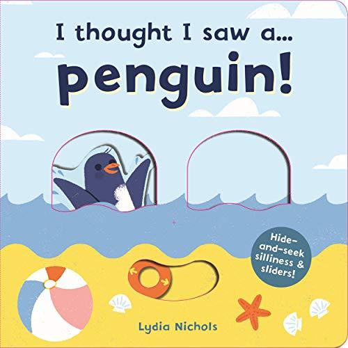 9781787413825: I thought I saw a... Penguin!