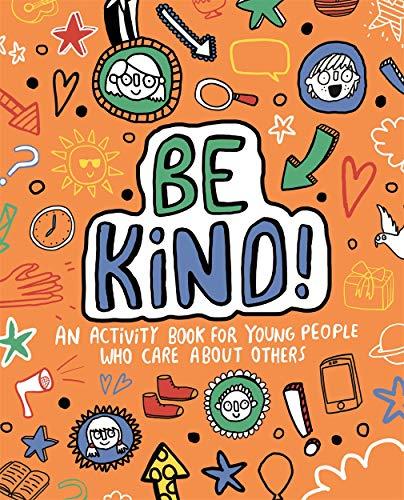 9781787414631: Be Kind! Mindful Kids Global Citizen