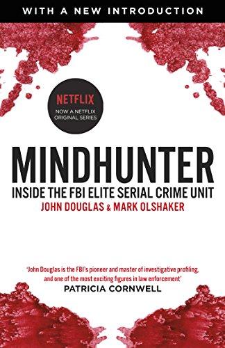 Mindhunter: Douglas, John, Olshaker,