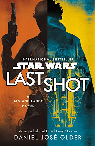 9781787460638: Star Wars Last Shot A Han & Lando Novel