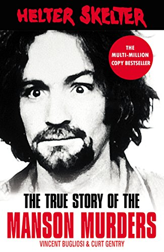 9781787461185: Helter Skelter: The True Story of the Manson Murders